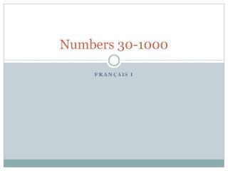 Numbers 30-1000