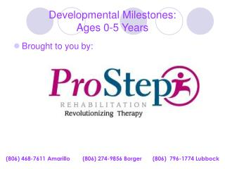 Developmental Milestones:   Ages 0-5 Years