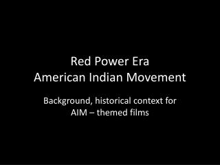 Red Power Era American Indian Movement