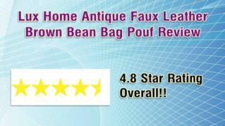 ppt 29154 Lux Home Antique Faux Leather Brown Bean Bag Pouf Review
