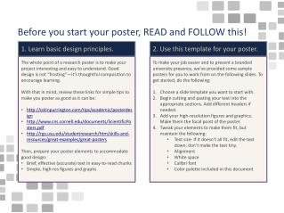 Before you start your poster, READ and FOLLOW this!