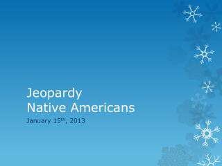 Jeopardy  Native Americans