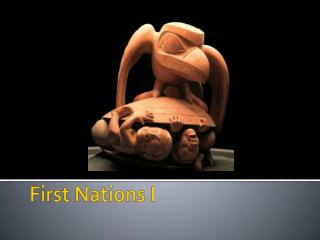 First Nations I