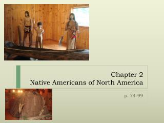Chapter 2 Native Americans of North America