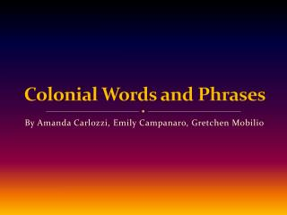 Colonial Words and Phrases