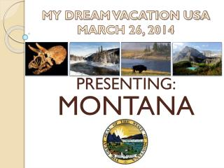 MY DREAM VACATION USA MARCH 26, 2014