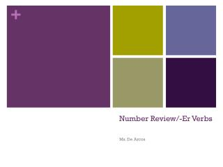 Number Review/- Er  Verbs