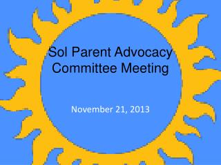 Sol Parent Advocacy Committee Meeting