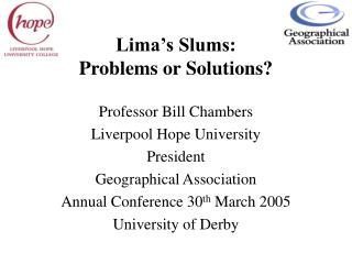 Lima s Slums: Problems or Solutions