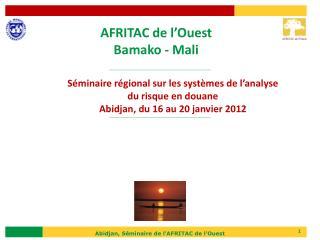 AFRITAC de l'Ouest Bamako - Mali