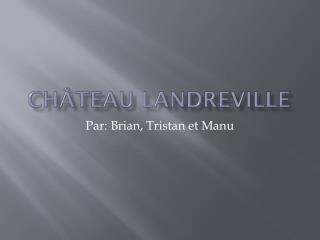 Château Landreville