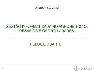 GESTÃO INFORMATIZADA NO AGRONEGÓCIO:  DESAFIOS E OPORTUNIDADES