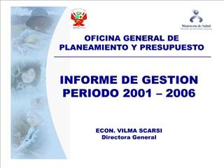 INFORME DE GESTION PERIODO 2001   2006