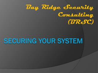 Securing your system