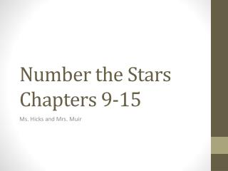 Number the Stars Chapters 9-15