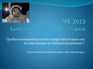 TPE 2013 Santé et Bien-être dans l'Espace