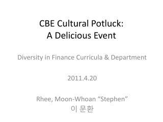 CBE Cultural Potluck:  A Delicious Event