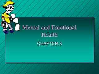 Mental and Emotional  Health