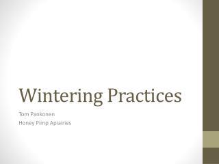 Wintering Practices