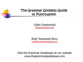 The Grammar Goddess Guide  to Punctuation