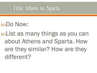 Title: Athens vs. Sparta