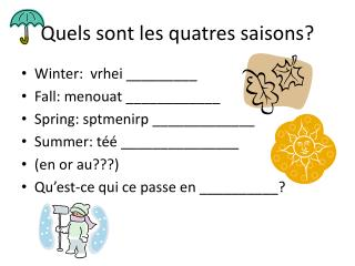 Quels sont  les  quatres saisons ?