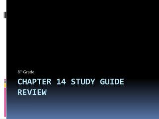 Chapter 14 Study Guide Review