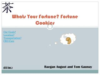 Whats Your Fortune? Fortune Cookies