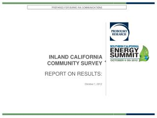 INLAND CALIFORNIA  COMMUNITY SURVEY REPORT ON RESULTS: