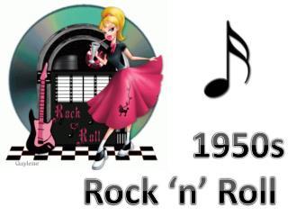 1950s Rock 'n' Roll