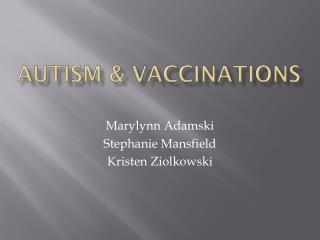Autism & Vaccinations