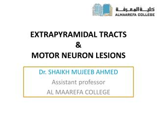 EXTRAPYRAMIDAL TRACTS & MOTOR NEURON LESIONS