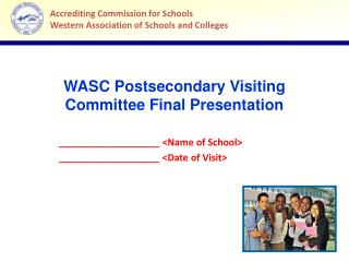 WASC Postsecondary Visiting Committee Final Presentation
