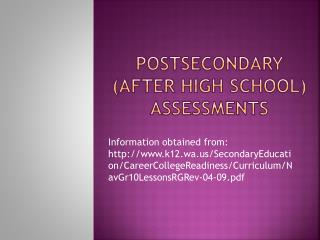 Postsecondary  (After High School) assessments