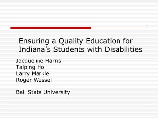 Ensuring a Quality Education for Indiana's Students with Disabilities