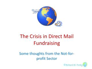 The  Crisis  in Direct Mail  Fundraising