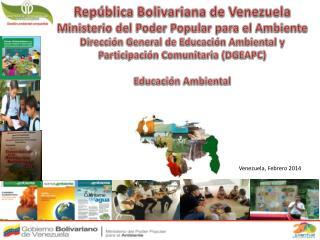 República Bolivariana de Venezuela Ministerio del Poder Popular para el Ambiente