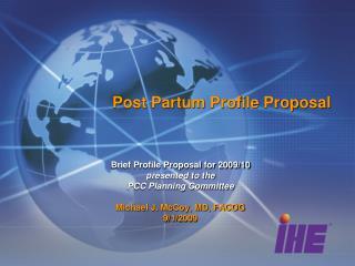 Post Partum Profile Proposal