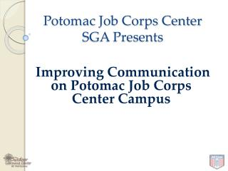 Potomac Job Corps Center SGA Presents