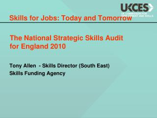 The National Strategic Skills Audit  for England 2010