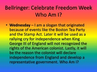 Bellringer : Celebrate Freedom Week Who Am I?