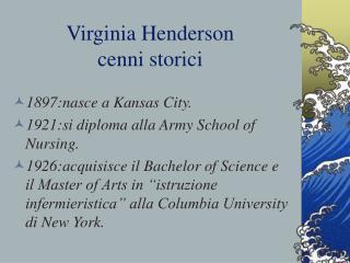 Virginia Henderson cenni storici