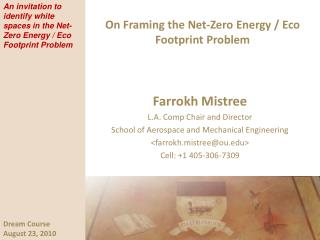 On Framing the Net-Zero Energy / Eco Footprint Problem