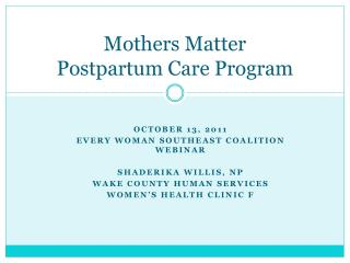 Mothers Matter  Postpartum  Care Program