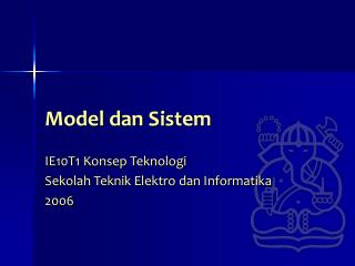 Model dan Sistem