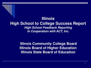 Illinois High School to College Success Report High School Feedback  Reporting