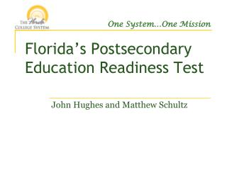 Florida�s Postsecondary Education Readiness Test