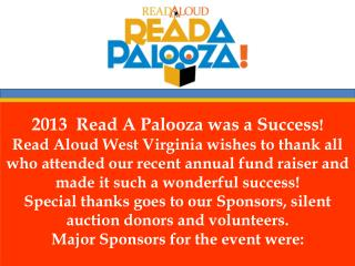 2013 Read A  Palooza  was  a Success !