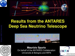 Results from  the ANTARES        Deep Sea  Neutrino  Telescope