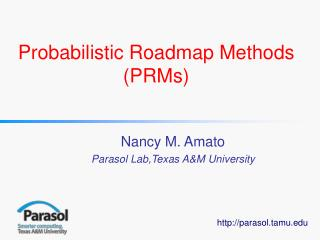 Probabilistic Roadmap Methods PRMs